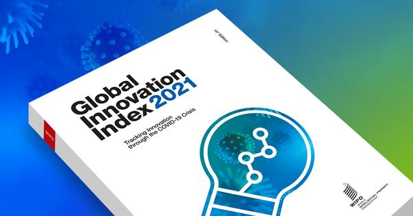 Indice mondial de l'innovation, rapport de l'OMPI pour 2021